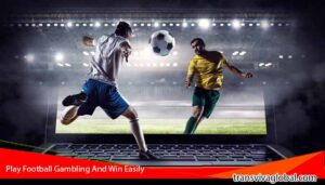 Play-Football-Gambling-And-Win-Easily